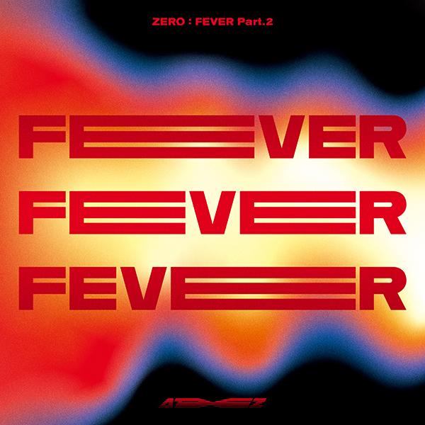 ZERO : FEVER Part 2